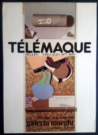 Cartel Telemaque - SELLES / COLLAGES 1977 1979 - MAEGHT 1983