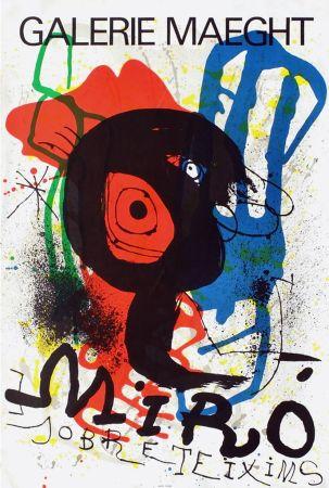 Cartel Miró - SOBRETEIXIMS. Exposition Galerie Maeght. 1973. Lithographie.