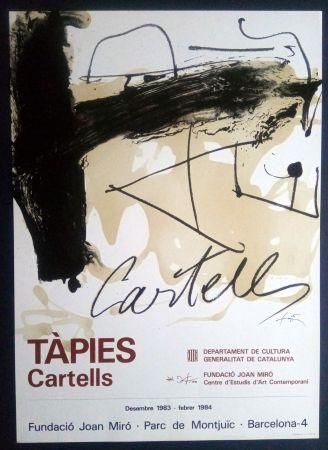 Cartel Tàpies - TÀPIES CARTELLS - FUNDACIÓ MIRÓ 1983