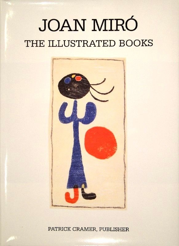 Libro Ilustrado Miró - The Illustrated Books: Catalogue raisonné.