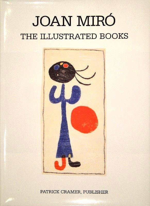 Libro Ilustrado Miró - The Illustrated Books: Catalogue raisonné.