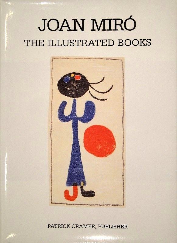 Libro Ilustrado Miró - The Illustrated Books: Catalogue raisonné