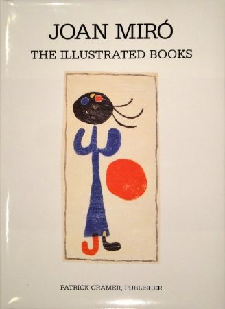 Libro Ilustrado Miró - The Illustrated Books: Catalogue raisonné