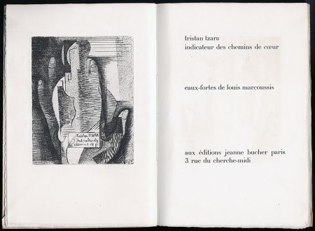 Libro Ilustrado Marcoussis - Tristan Tzara. INDICATEUR DES CHEMINS DE COEUR. Paris, 1928.