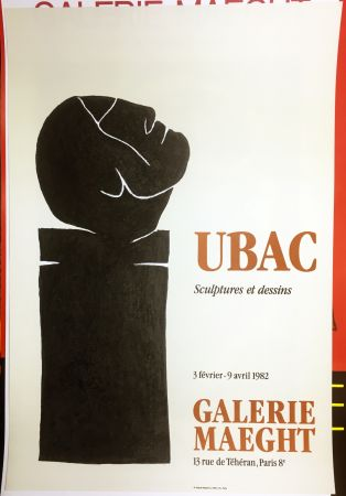 Cartel Ubac - UBAC 82. Sculptures et dessins.