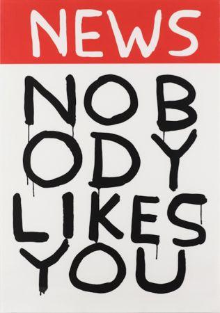 Serigrafía Shrigley - Untitled (News: Nobody Likes You)