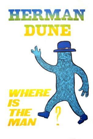 Cartel Düne - Where is the man ?