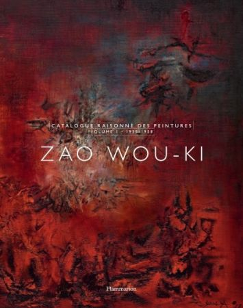 Libro Ilustrado Zao - Zao Wou-Ki : Catalogue raisonné des peintures volume 1 (1935-1958)